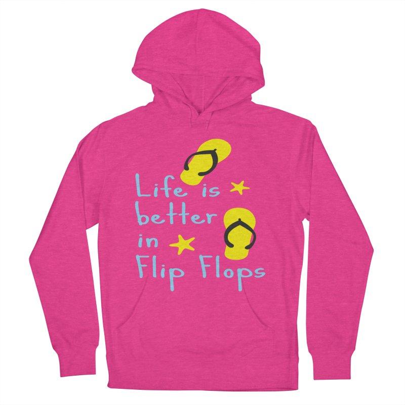 Life is better in flip-flops Men's Pullover Hoody by cindyshim's Artist Shop