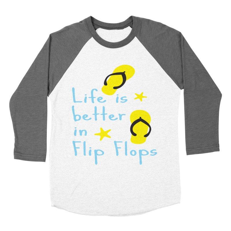 Life is better in flip-flops Women's Longsleeve T-Shirt by cindyshim's Artist Shop