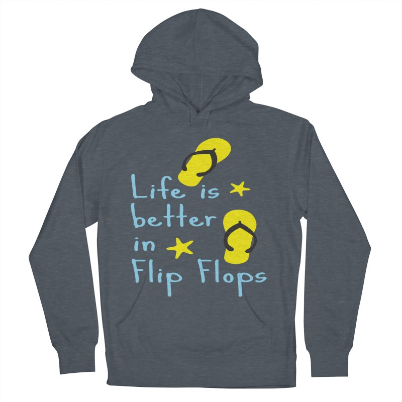 Life is better in flip-flops Women's Pullover Hoody by cindyshim's Artist Shop