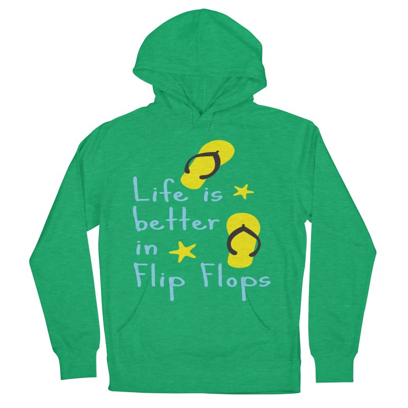 Life is better in flip-flops Men's French Terry Pullover Hoody by cindyshim's Artist Shop