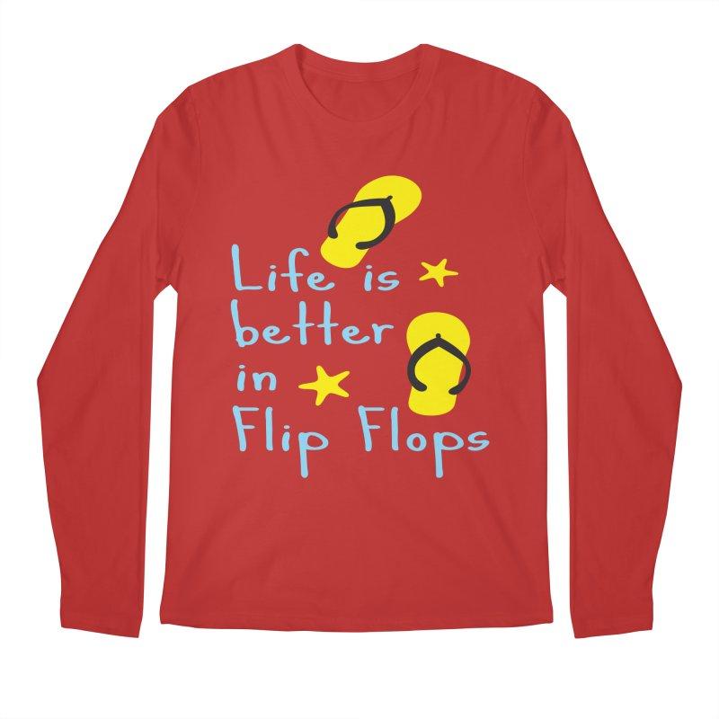 Life is better in flip-flops Men's Regular Longsleeve T-Shirt by cindyshim's Artist Shop
