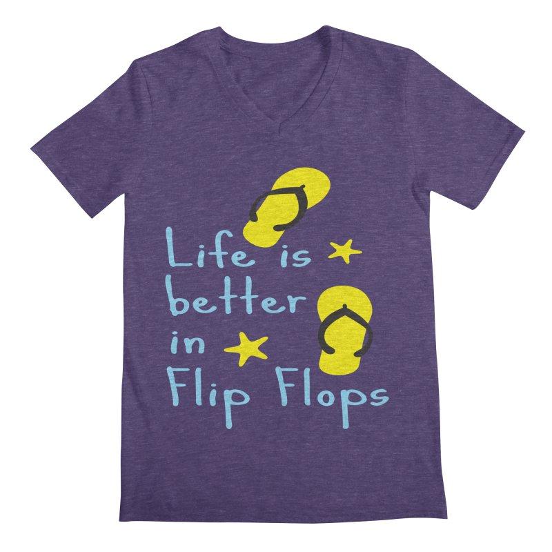 Life is better in flip-flops Men's V-Neck by cindyshim's Artist Shop