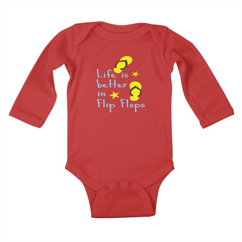 Life is better in flip-flops Kids Baby Longsleeve Bodysuit by cindyshim's Artist Shop