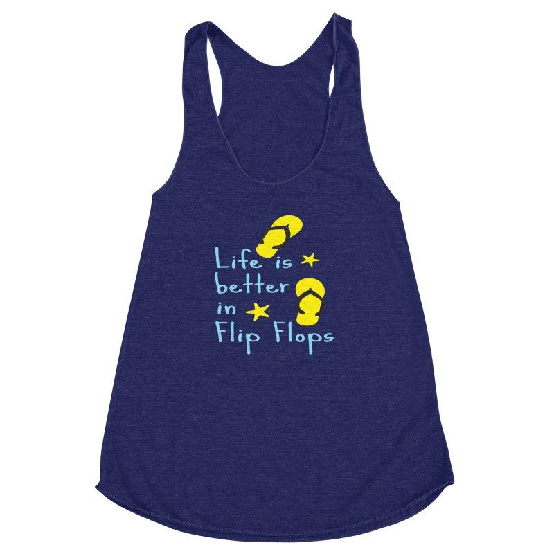 Life is better in flip-flops Women's Racerback Triblend Tank by cindyshim's Artist Shop