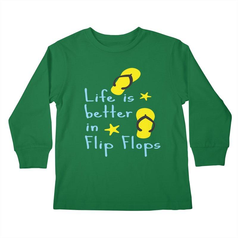 Life is better in flip-flops Kids  by cindyshim's Artist Shop