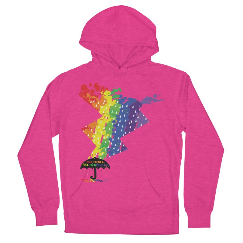 No rain no rainbow Women's French Terry Pullover Hoody by cindyshim's Artist Shop