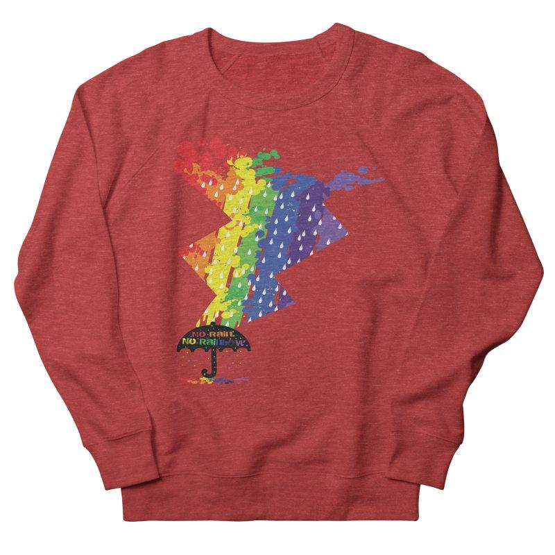 No rain no rainbow Women's Sweatshirt by cindyshim's Artist Shop