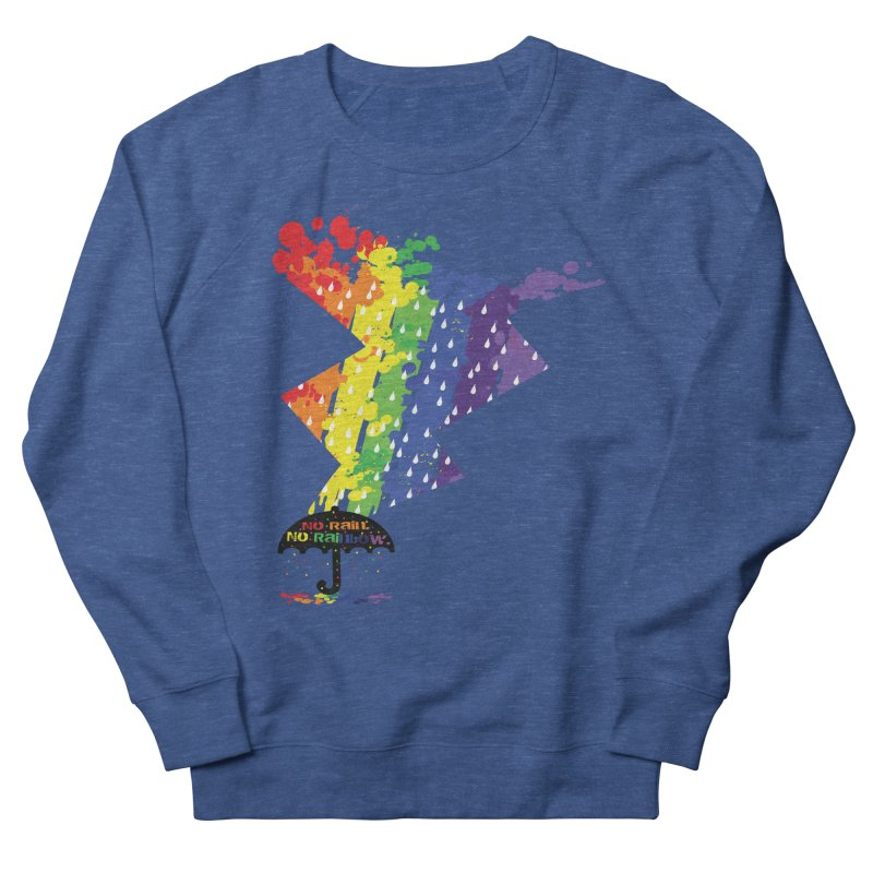 No rain no rainbow Men's Sweatshirt by cindyshim's Artist Shop