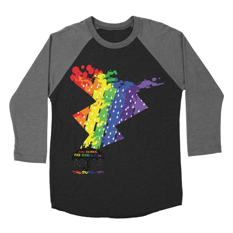 No rain no rainbow Women's Baseball Triblend T-Shirt by cindyshim's Artist Shop