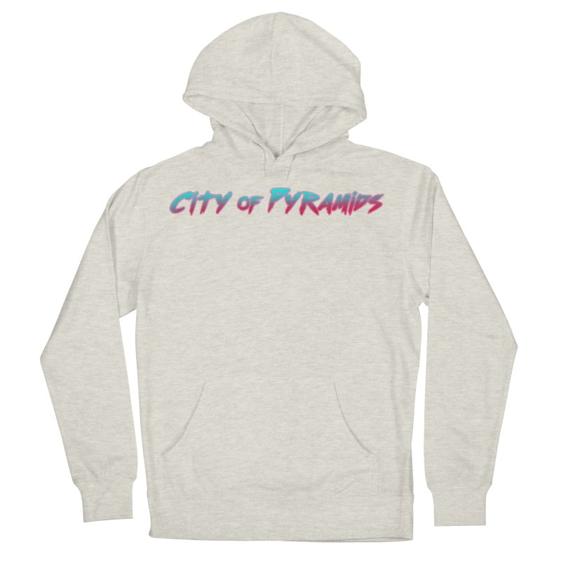City of Pyramids Women's French Terry Pullover Hoody by City of Pyramids's Artist Shop