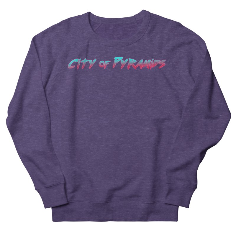 City of Pyramids Men's French Terry Sweatshirt by City of Pyramids's Artist Shop