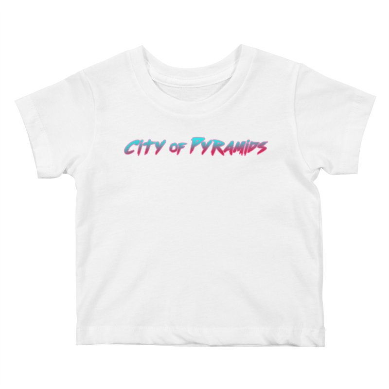 City of Pyramids Kids Baby T-Shirt by City of Pyramids's Artist Shop