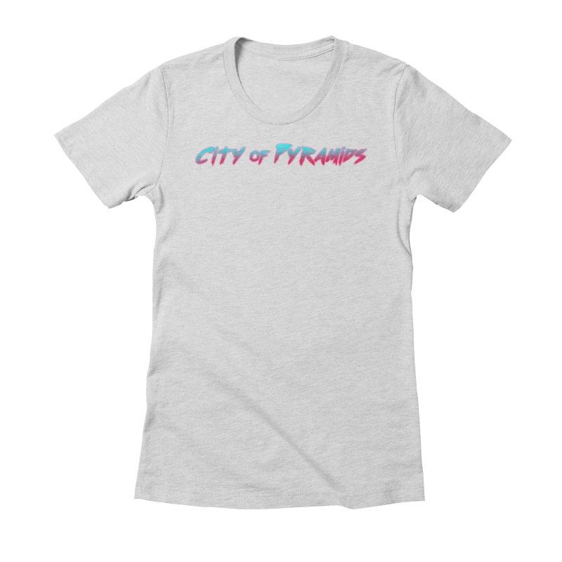 City of Pyramids Women's T-Shirt by City of Pyramids's Artist Shop