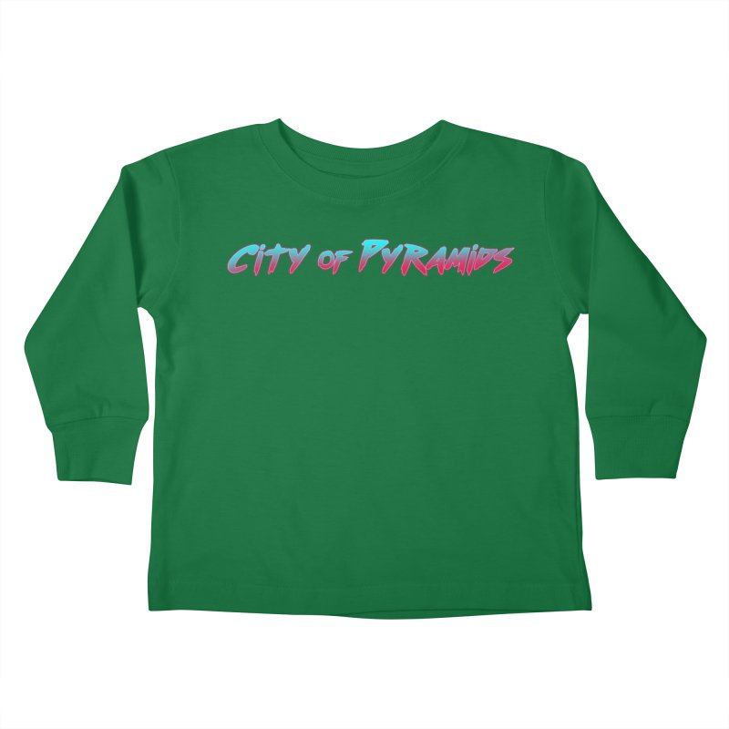 City of Pyramids Kids Toddler Longsleeve T-Shirt by City of Pyramids's Artist Shop