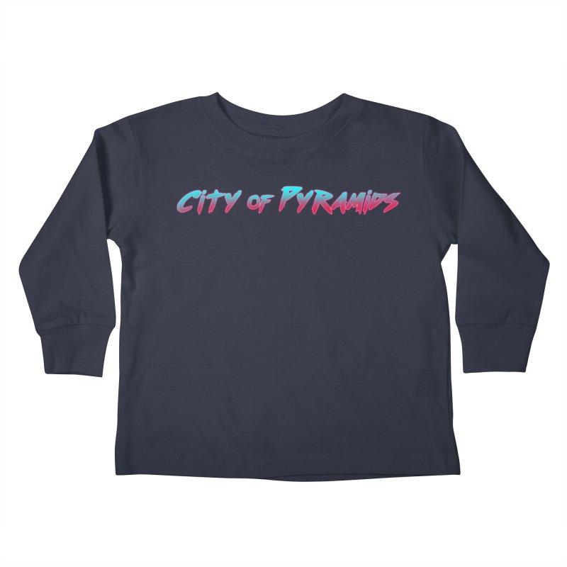 City of Pyramids Kids Toddler Longsleeve T-Shirt by City of Pyramids's Artist Shop