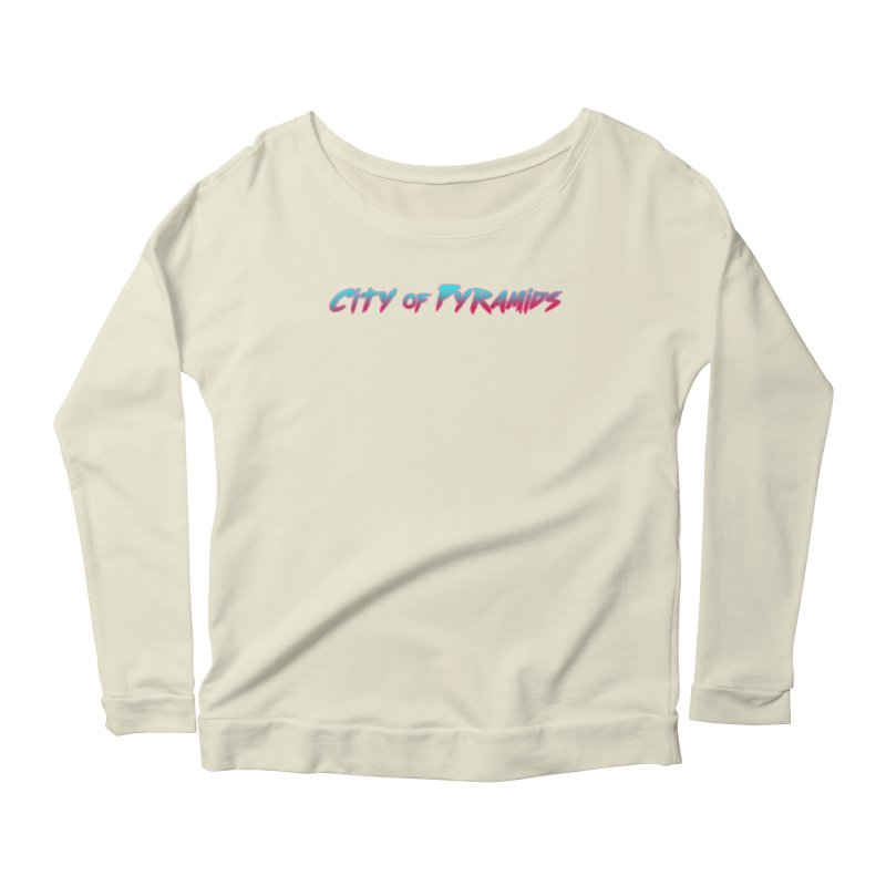 City of Pyramids Women's Scoop Neck Longsleeve T-Shirt by City of Pyramids's Artist Shop