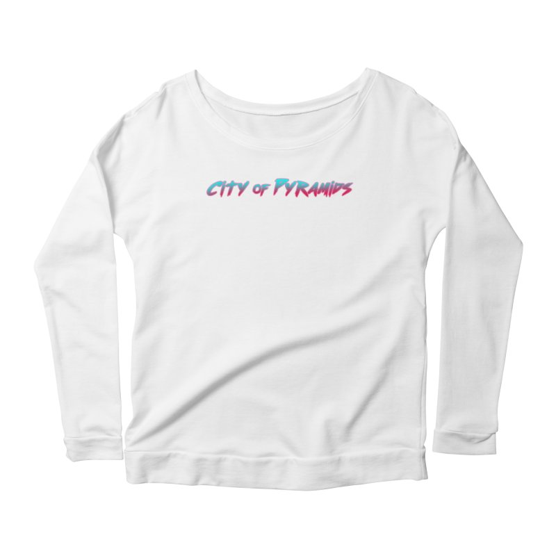 City of Pyramids Women's Scoop Neck Longsleeve T-Shirt by City of Pyramids's Artist Shop