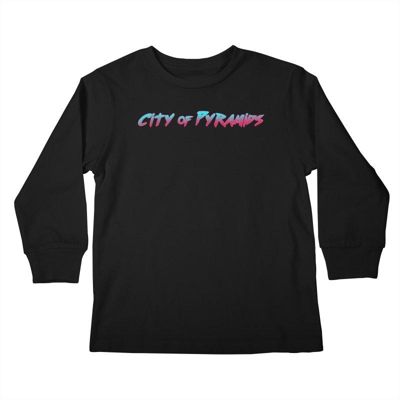 City of Pyramids Kids Longsleeve T-Shirt by City of Pyramids's Artist Shop