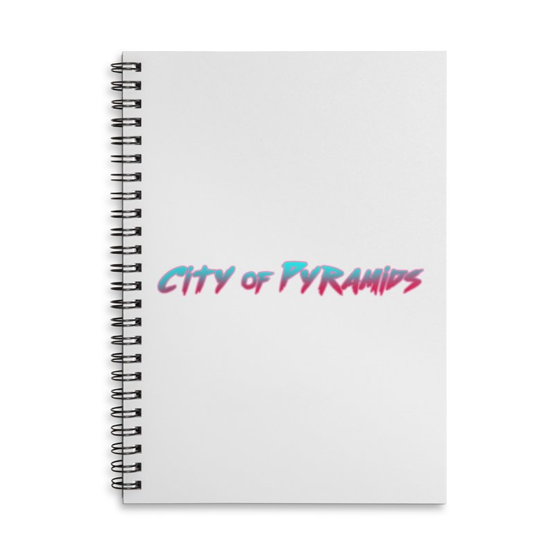 City of Pyramids Accessories Lined Spiral Notebook by City of Pyramids's Artist Shop