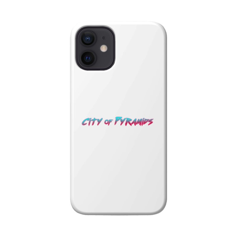 City of Pyramids Accessories Phone Case by City of Pyramids's Artist Shop