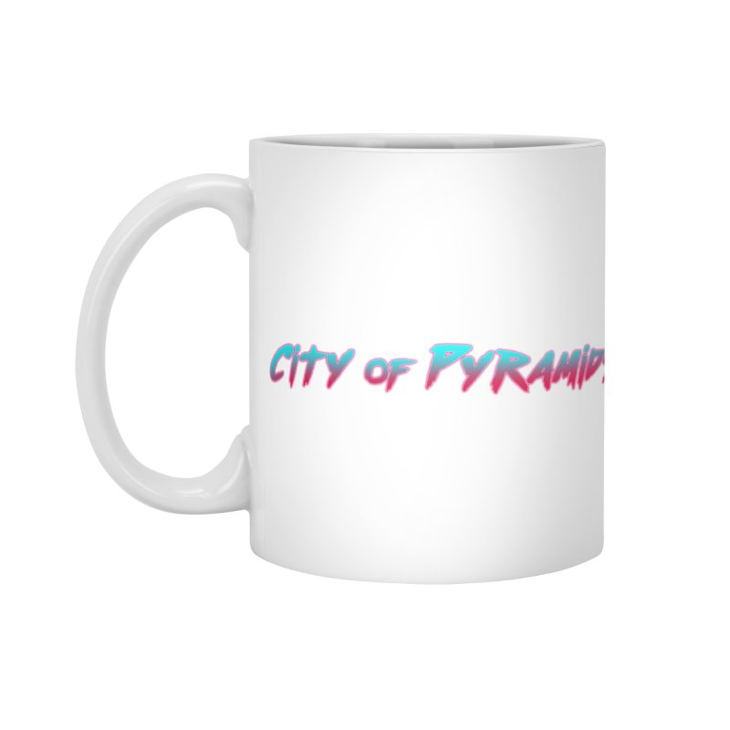 City of Pyramids Accessories Standard Mug by City of Pyramids's Artist Shop