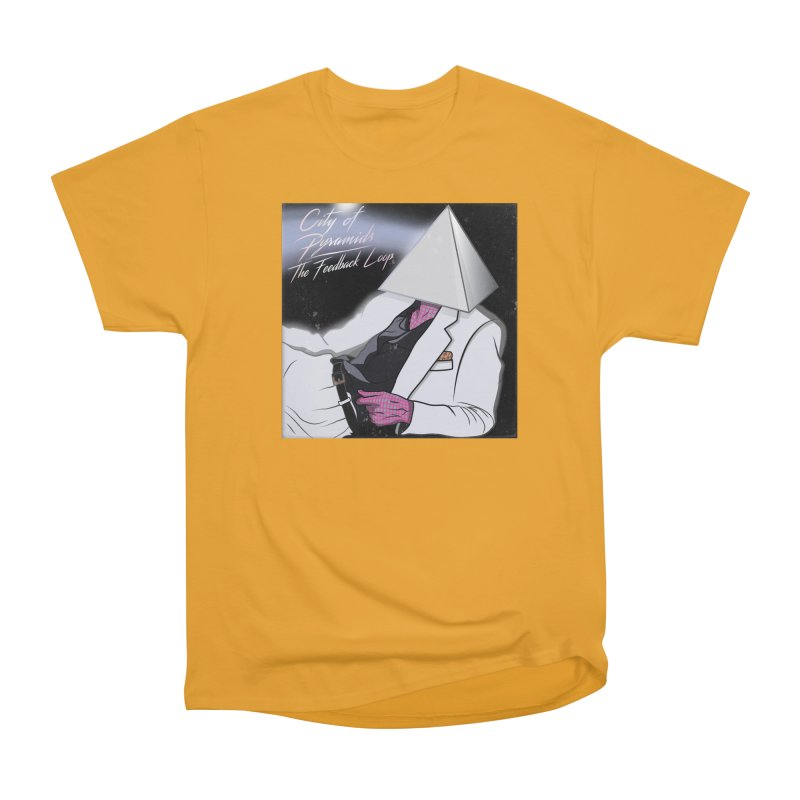 City of Pyramids - The Feedback Loop Women's Heavyweight Unisex T-Shirt by City of Pyramids's Artist Shop