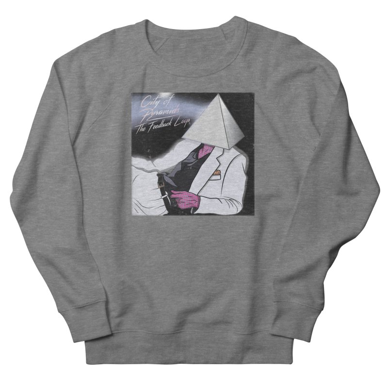 City of Pyramids - The Feedback Loop Women's French Terry Sweatshirt by City of Pyramids's Artist Shop