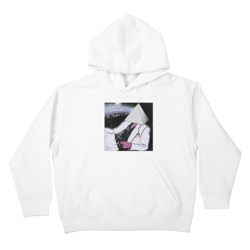 City of Pyramids - The Feedback Loop Kids Pullover Hoody by City of Pyramids's Artist Shop