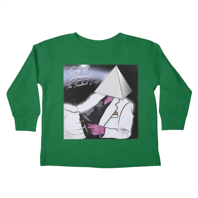City of Pyramids - The Feedback Loop Kids Toddler Longsleeve T-Shirt by City of Pyramids's Artist Shop