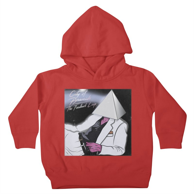 City of Pyramids - The Feedback Loop Kids Toddler Pullover Hoody by City of Pyramids's Artist Shop