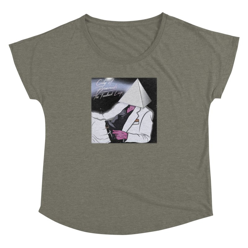 City of Pyramids - The Feedback Loop Women's Dolman Scoop Neck by City of Pyramids's Artist Shop