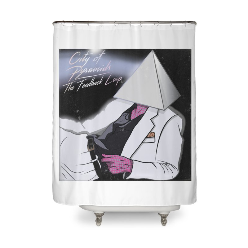 City of Pyramids - The Feedback Loop Home Shower Curtain by City of Pyramids's Artist Shop