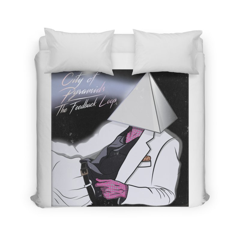City of Pyramids - The Feedback Loop Home Duvet by City of Pyramids's Artist Shop