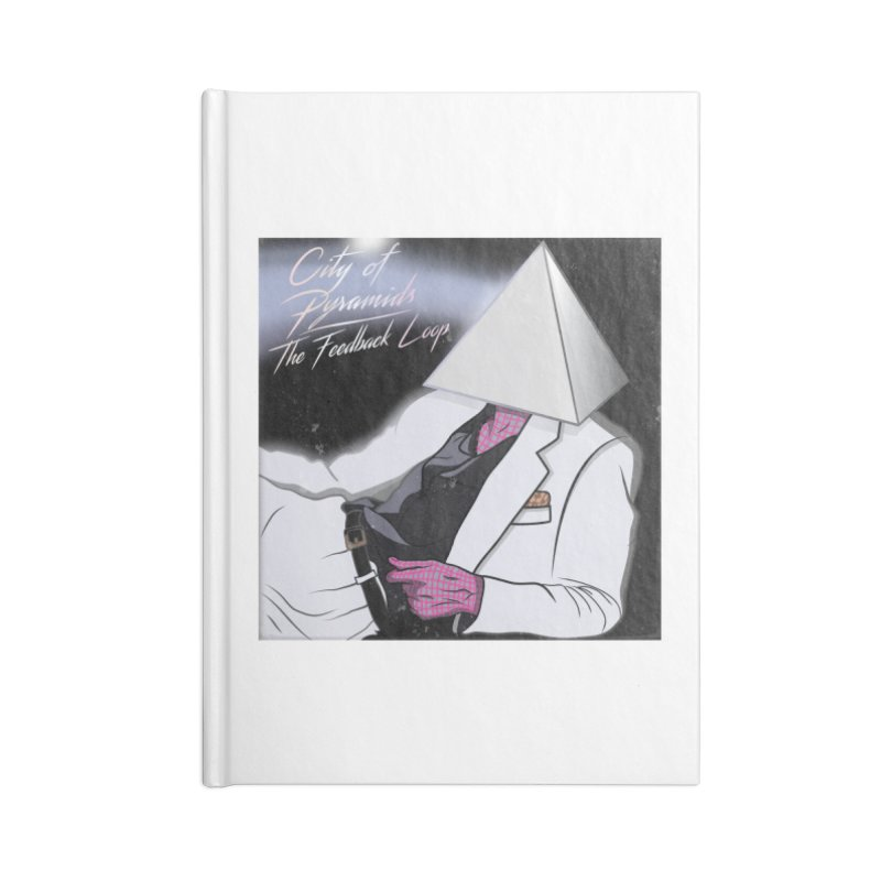 City of Pyramids - The Feedback Loop Accessories Blank Journal Notebook by City of Pyramids's Artist Shop