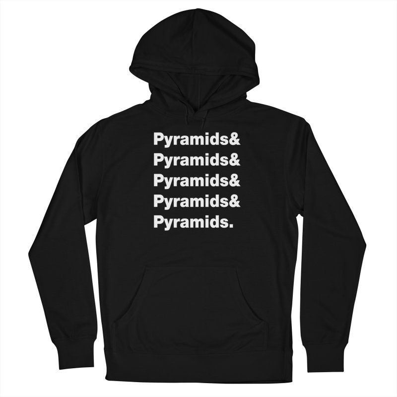 Pyramids & Pyramids Women's French Terry Pullover Hoody by City of Pyramids's Artist Shop