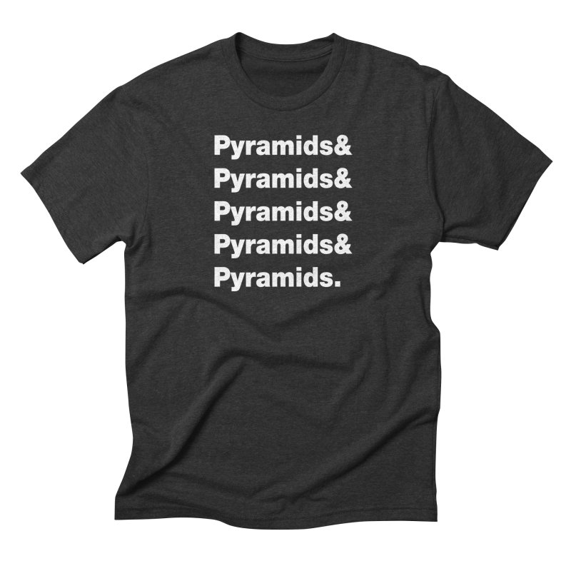 Pyramids & Pyramids Men's Triblend T-Shirt by City of Pyramids's Artist Shop