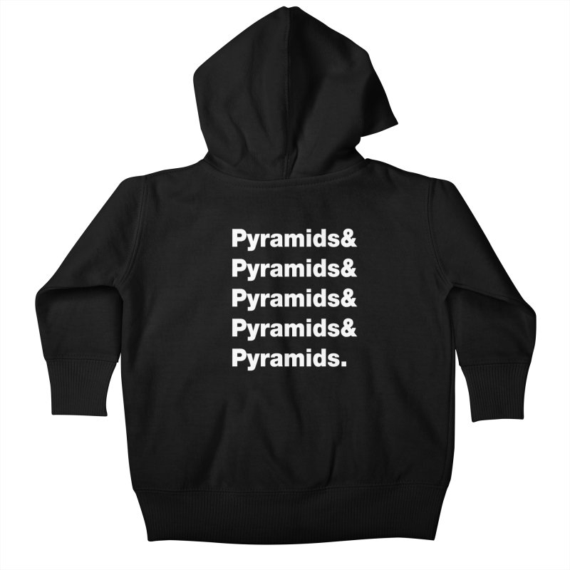Pyramids & Pyramids Kids Baby Zip-Up Hoody by City of Pyramids's Artist Shop