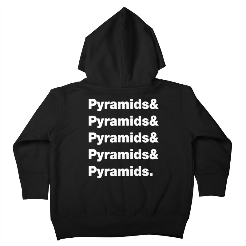 Pyramids & Pyramids Kids Toddler Zip-Up Hoody by City of Pyramids's Artist Shop