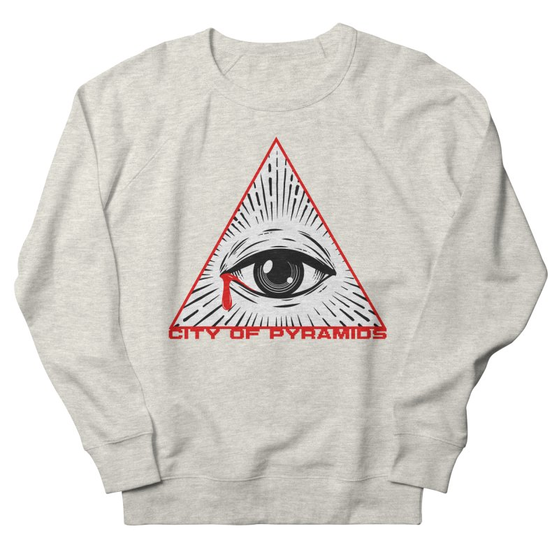 Eyeconic Tears Men's French Terry Sweatshirt by City of Pyramids's Artist Shop