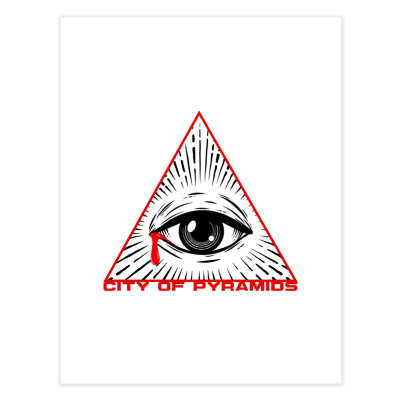 Eyeconic Tears Home Fine Art Print by City of Pyramids's Artist Shop