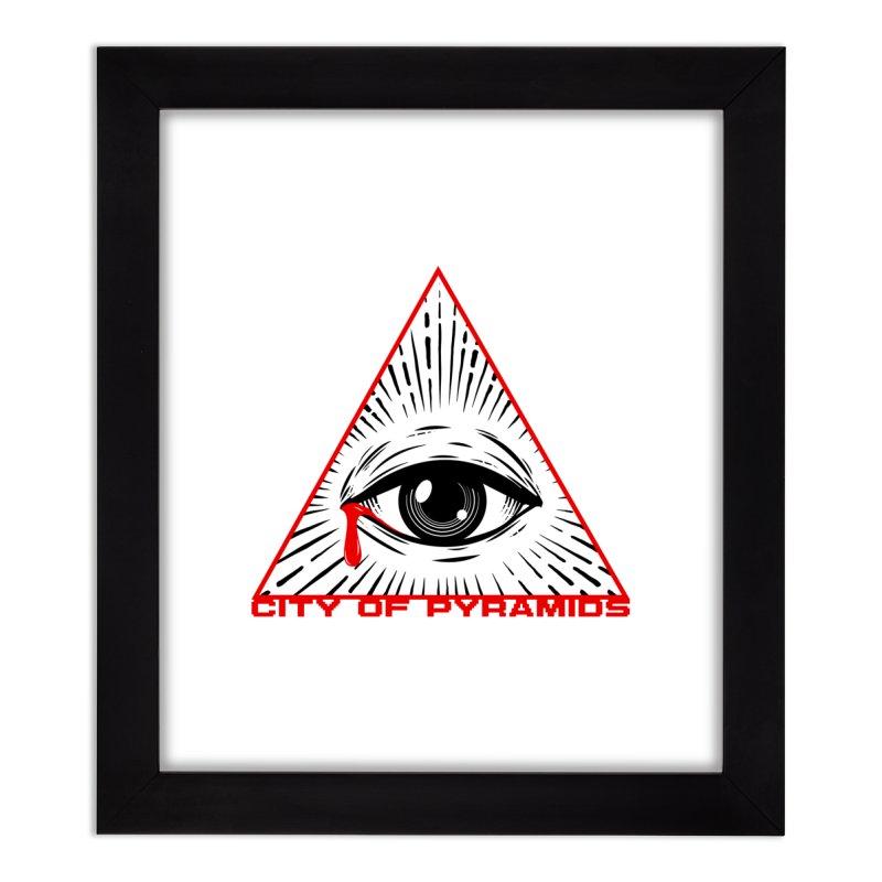 Eyeconic Tears Home Framed Fine Art Print by City of Pyramids's Artist Shop