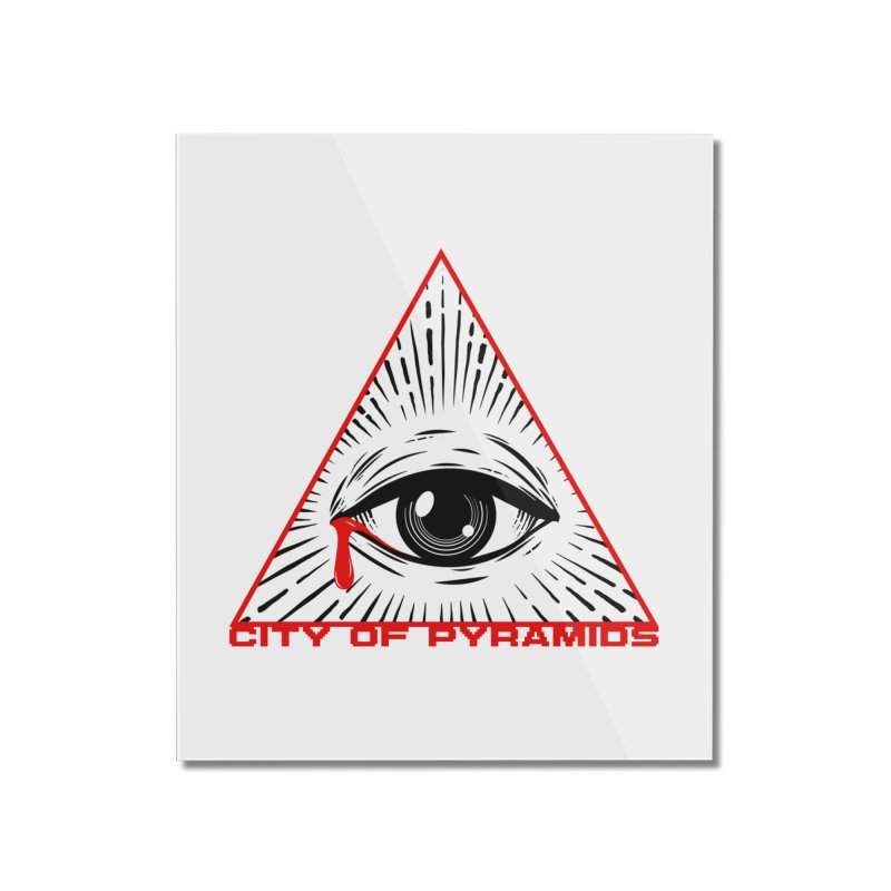 Eyeconic Tears Home Mounted Acrylic Print by City of Pyramids's Artist Shop