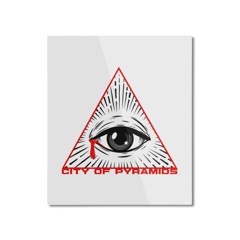 Eyeconic Tears Home Mounted Aluminum Print by City of Pyramids's Artist Shop