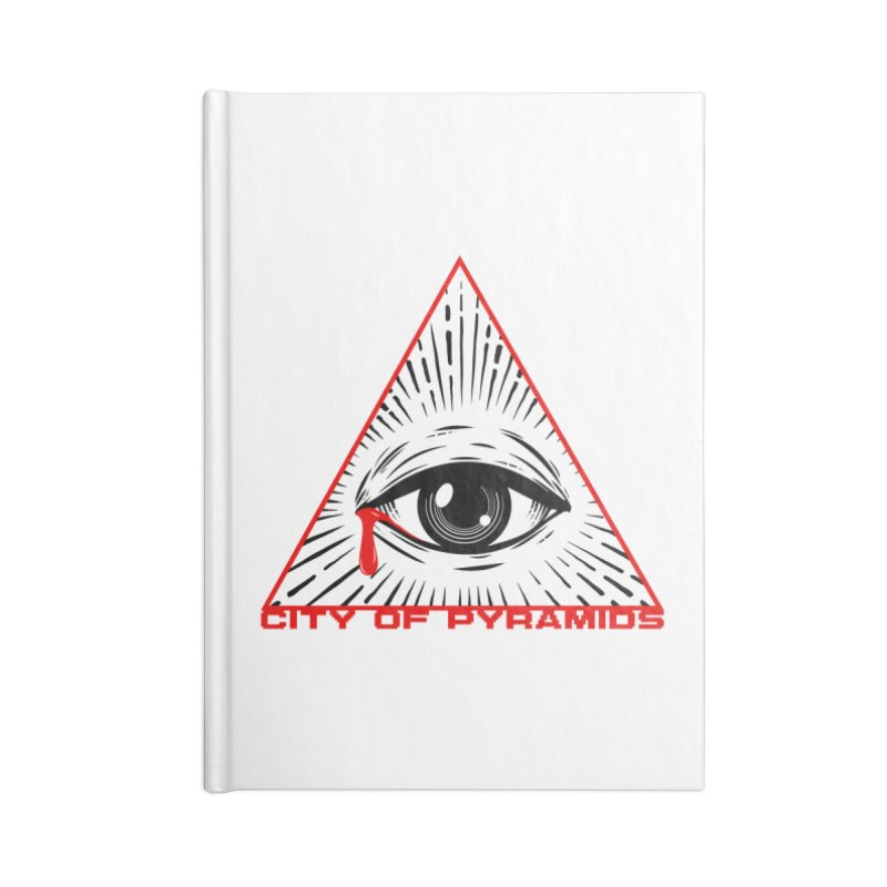 Eyeconic Tears Accessories Blank Journal Notebook by City of Pyramids's Artist Shop
