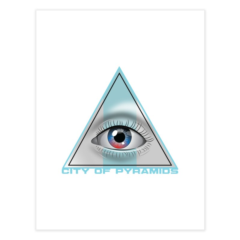 Eyeconic Blank Home Fine Art Print by City of Pyramids's Artist Shop