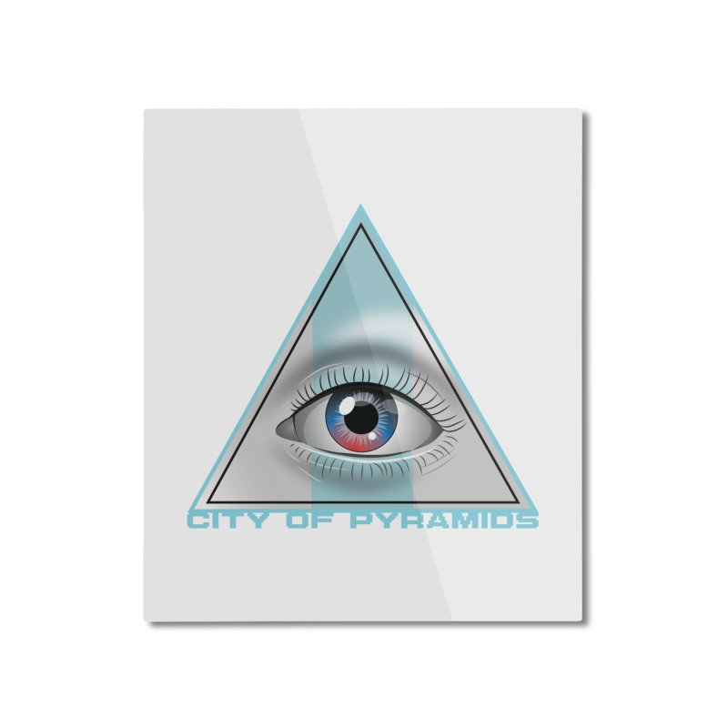 Eyeconic Blank Home Mounted Aluminum Print by City of Pyramids's Artist Shop