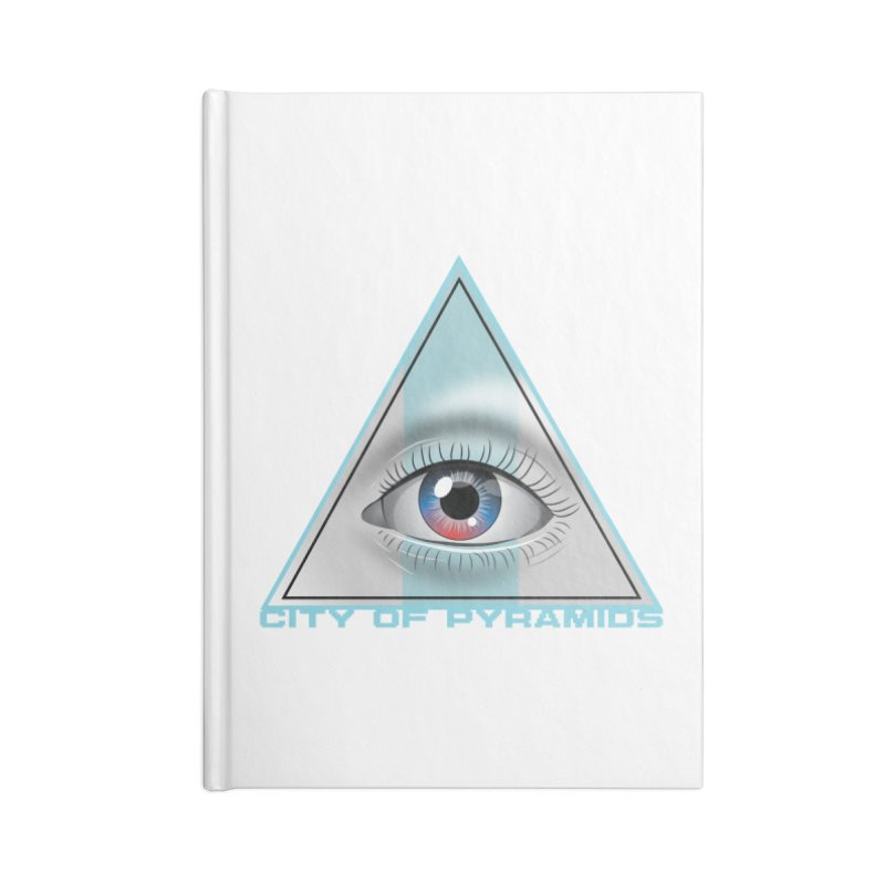 Eyeconic Blank Accessories Lined Journal Notebook by City of Pyramids's Artist Shop