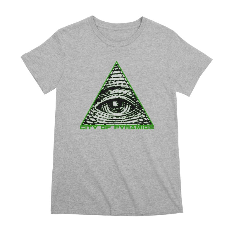 Eyeconic All Seeing Eye Women's Premium T-Shirt by City of Pyramids's Artist Shop