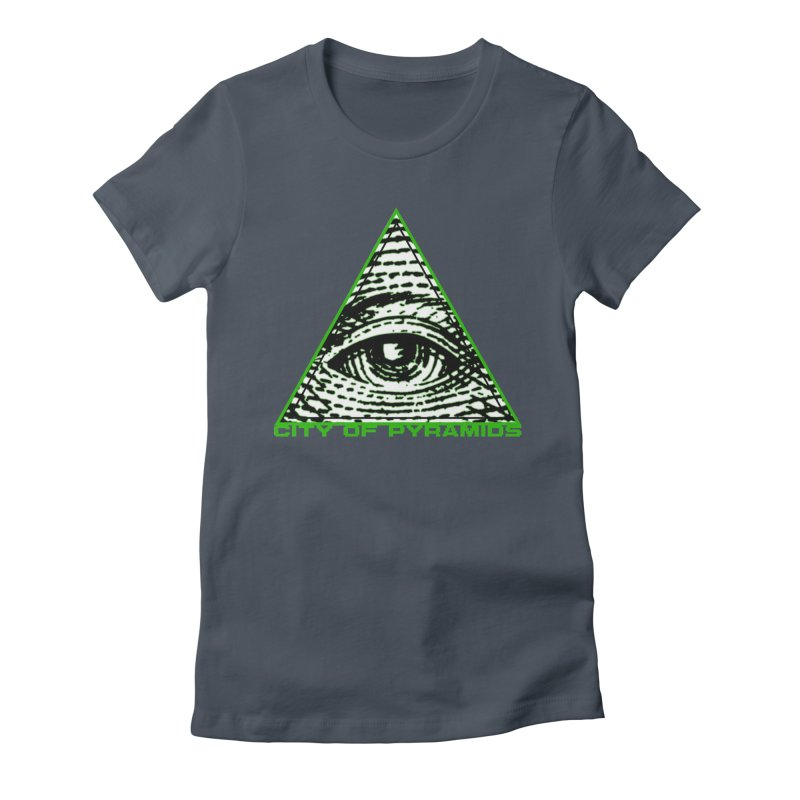 Eyeconic All Seeing Eye Women's T-Shirt by City of Pyramids's Artist Shop