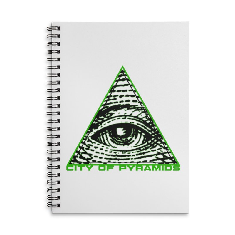 Eyeconic All Seeing Eye Accessories Lined Spiral Notebook by City of Pyramids's Artist Shop